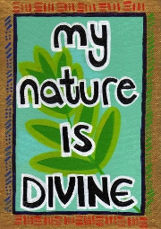 My Nature is Divine Positivity Print