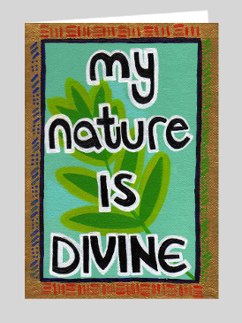 My Nature is Divine Notecard