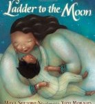 Children's Book Review: Ladder to the Moon