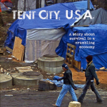 Tent City USA: A Moving Documentary